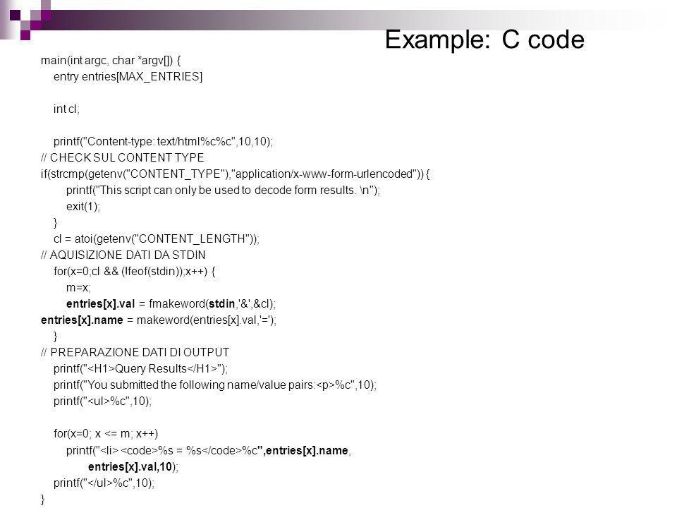 Example: C code main(int argc, char *argv[]) {